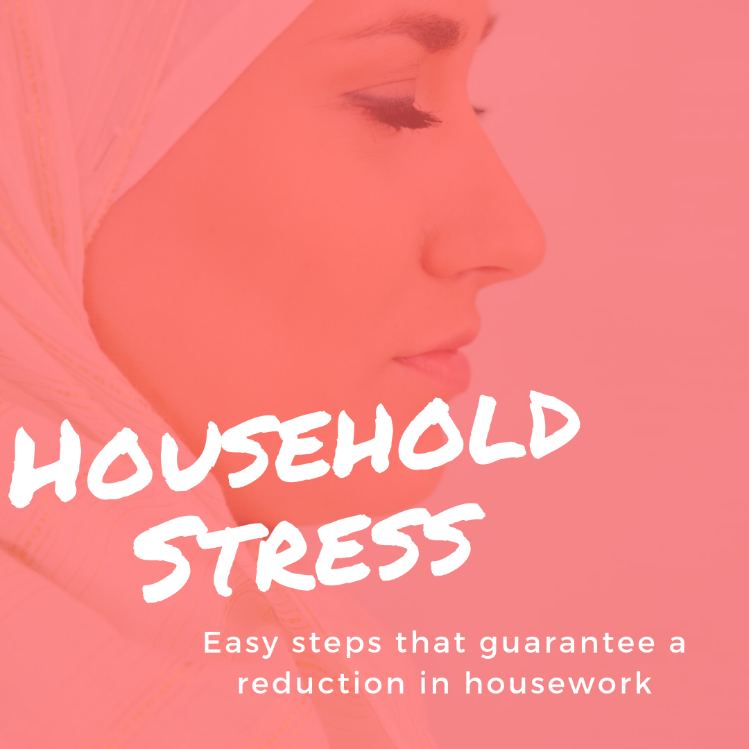 Household Stress – Easy steps that guarantee a reduction in housework